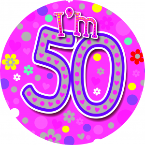 I'm 50 Giant Pink Badge