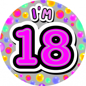 I'm 18 Giant Pink Badge